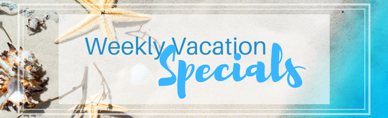 Weekly Vacation Specials